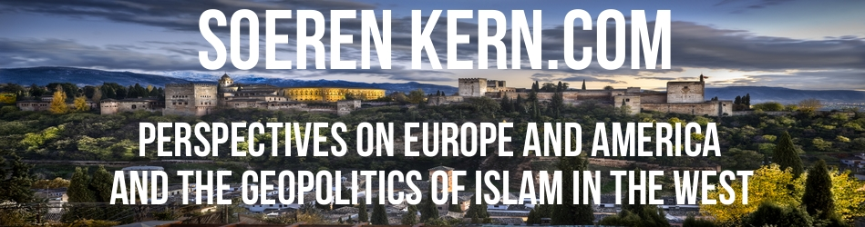 Soeren Kern | Perspectives on Europe and America and the Geopolitics of Islam in the West